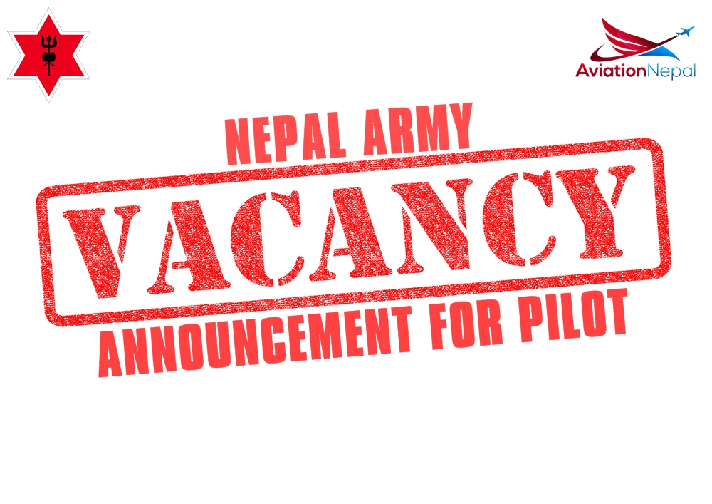 Nepal Army Vacancy Announcement for Pilot